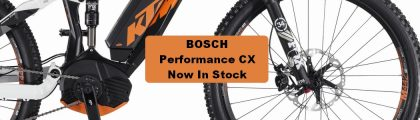 Bosch Performance CX Now in Stock